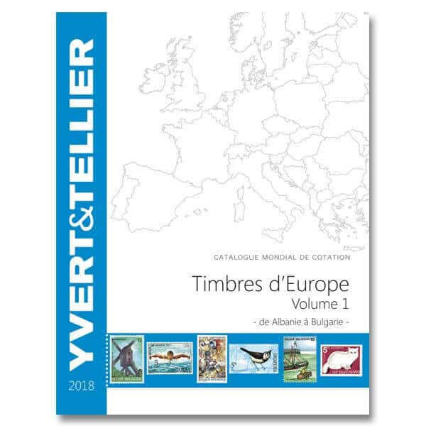 Yvert&Tellier – World catalog for quotation of European Stamps Volume 1 – 2018 – from Albania to Bulgaria