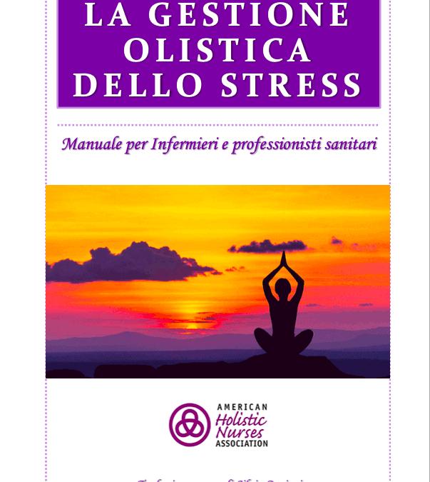 """Ebook GRATIS """"La gestione olistica dello stress per operatori sanitari"""""""