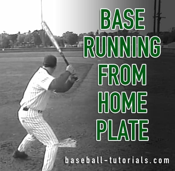 baserunning from home plate