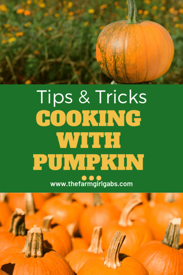 Are you a fan of all things pumpkin? Fall is here and I am excited to start baking pumpkin recipes. Today I am sharing some simple tips for Cooking With Pumpkin. #pumpkins #Fall #Halloween #PumpkinRecipe #PumpkinSpice #FallRecipe