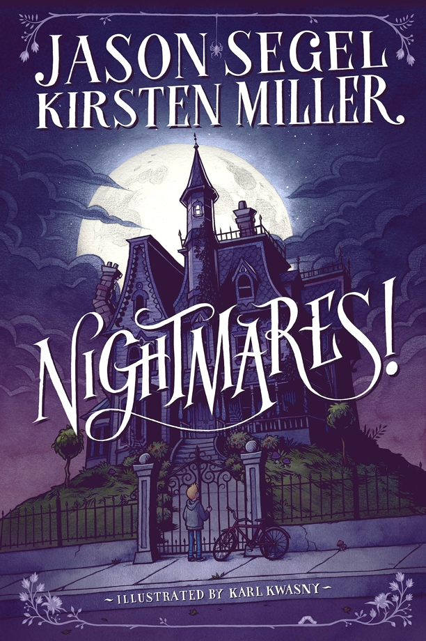Nightmares! By Jason Segel, Kirsten Miller