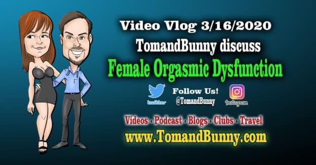 3-16-2020 Female Orgasmic Dysfunction