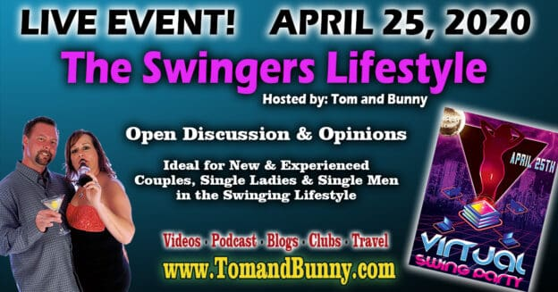 Virtual Swing Party with Swinging Lifestyle and Tom and Bunny