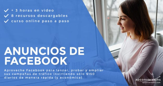 xpconversions curso online en español de anuncios de facebook - publicidad en facebook