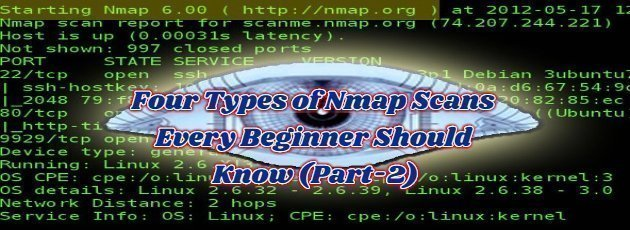 Four Types of Nmap Scans Every Beginner Should Know (Part-2)