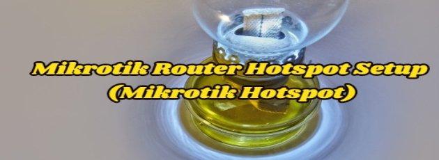 Mikrotik Router Hotspot Setup (Mikrotik Hotspot)