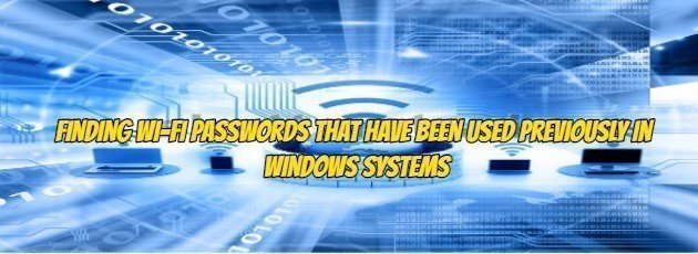 Finding Wi-Fi Passwords That Have Been Used Previously in Windows Systems