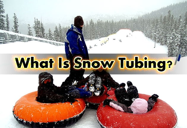 Photo of What Is Snow Tubing?