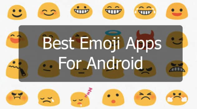 8 Best Emoji Apps For Android in 2020