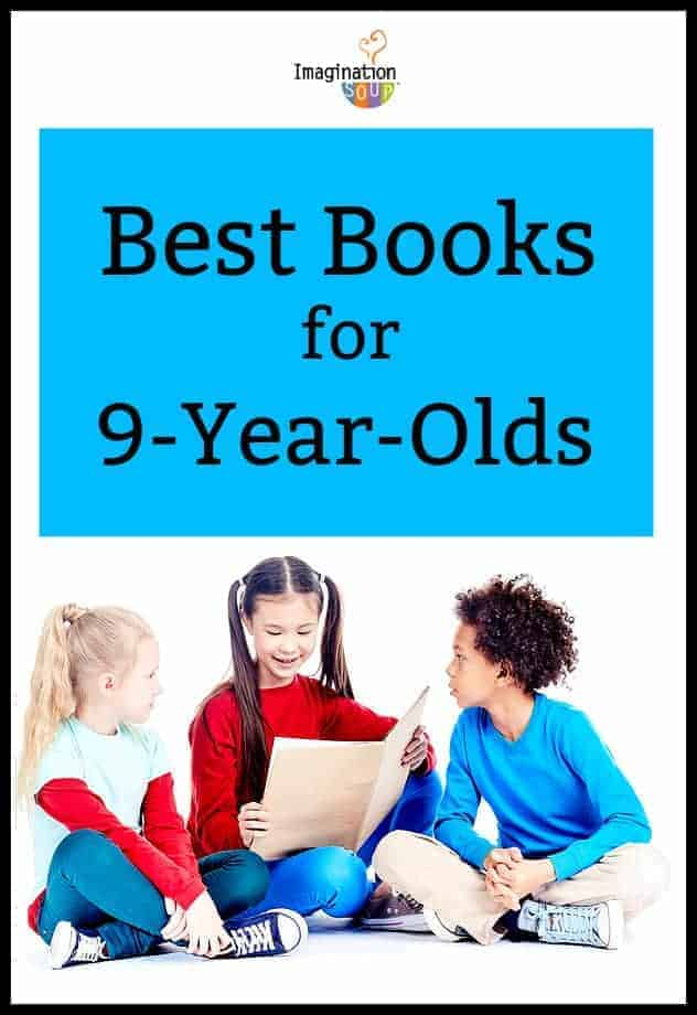 Best Books for 9 Year Olds (4th Graders) | Imagination Soup
