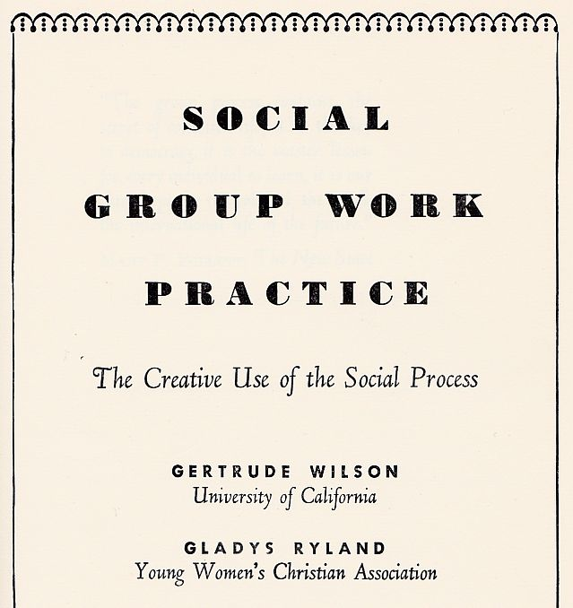 Picture: inner cover of Social Work Practice by Gertrude Wilson and Gladys Ryland