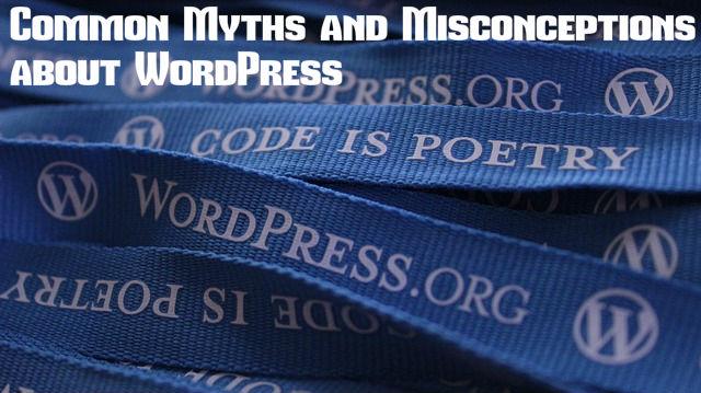 WordPress Common Myths