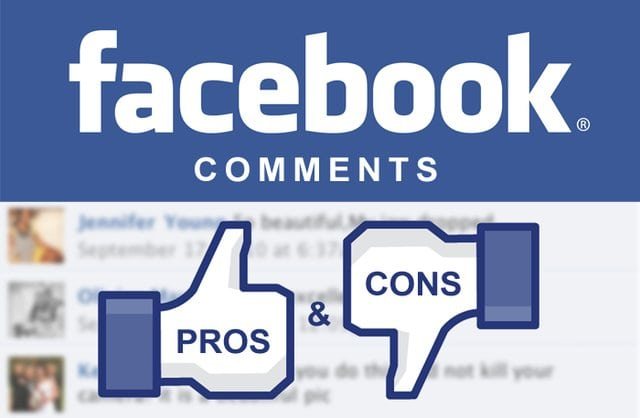 Facebook Comments Pros Cons
