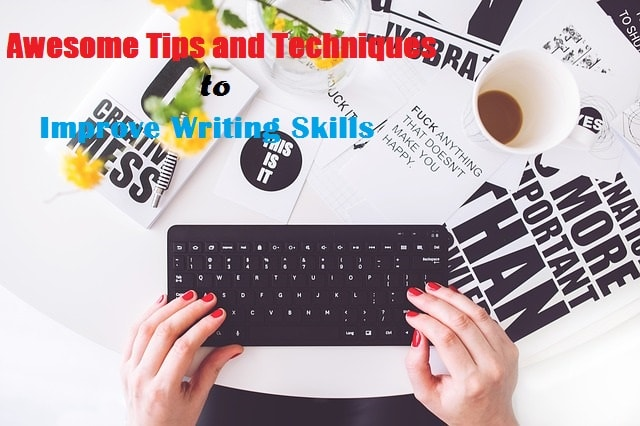 Writing Skills Tips Techniques