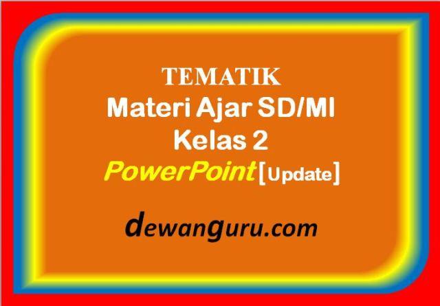 materi ajar sd/mi kelas 2 powerpoint [update]