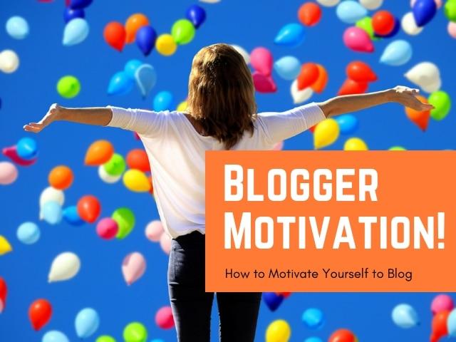Blogger Motivation