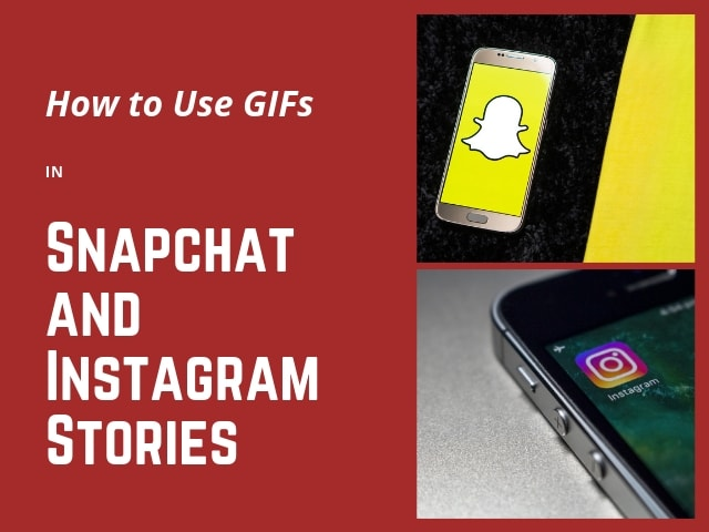 GIFs in Instagram Snapchat