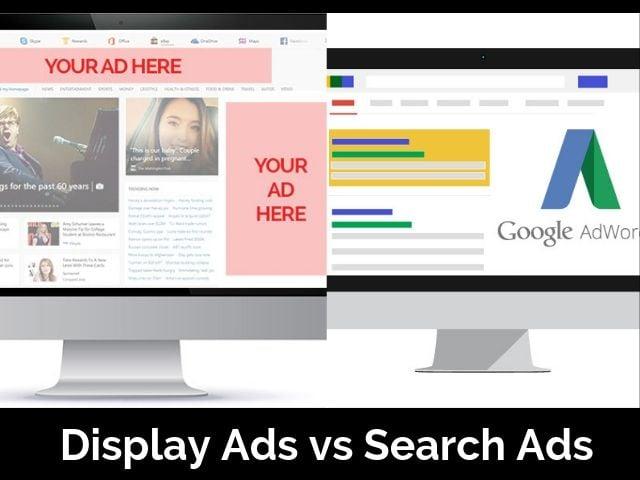 Display Ads vs Search Ads