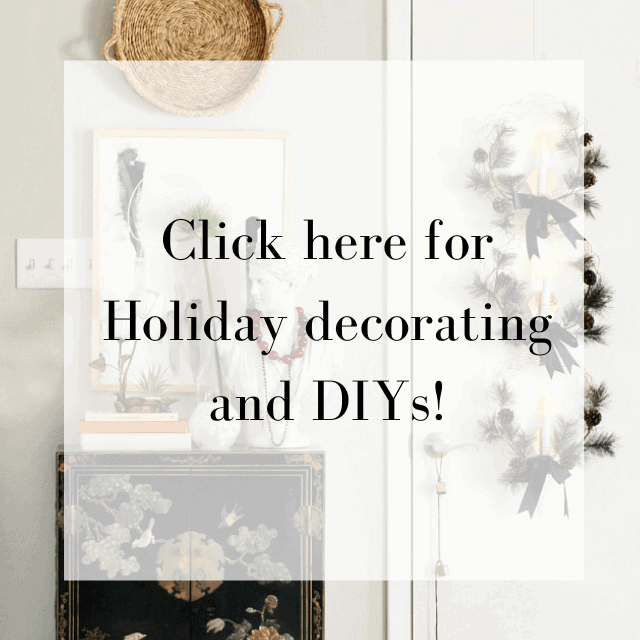 Click Here For Holiday Decorating And Diys!