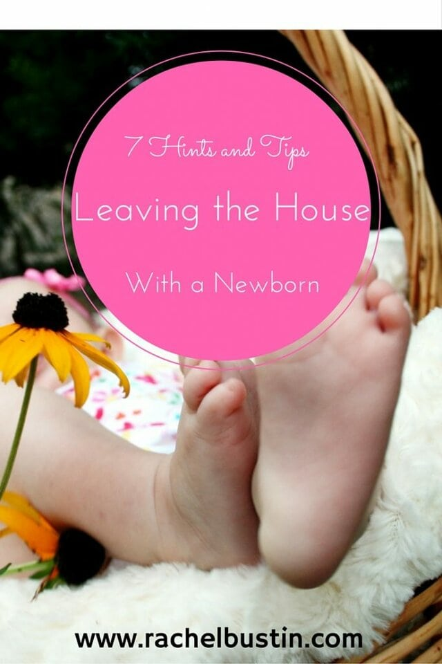 7 Hints and Tips on LEaving the house with a newborn