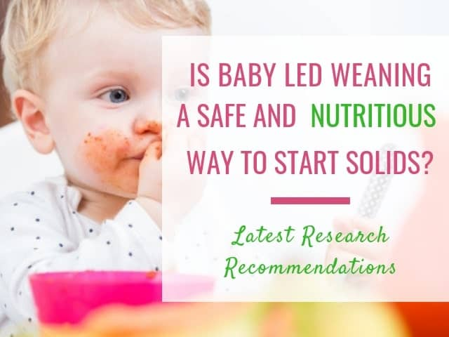 Is baby led weaning a safe and nutritious way to start solids - baby eating