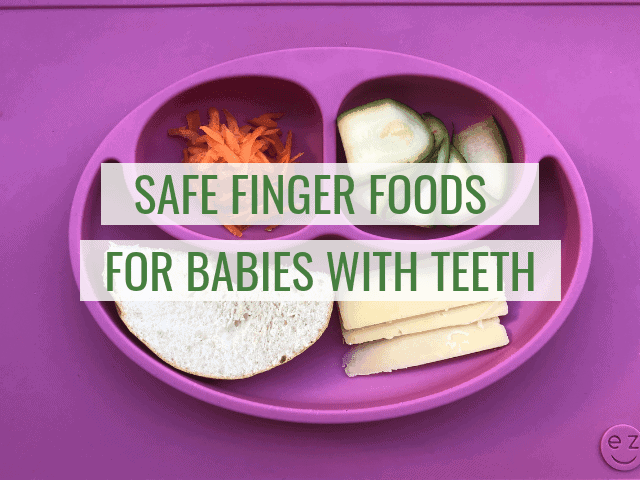Can babies with teeth eat finger foods?