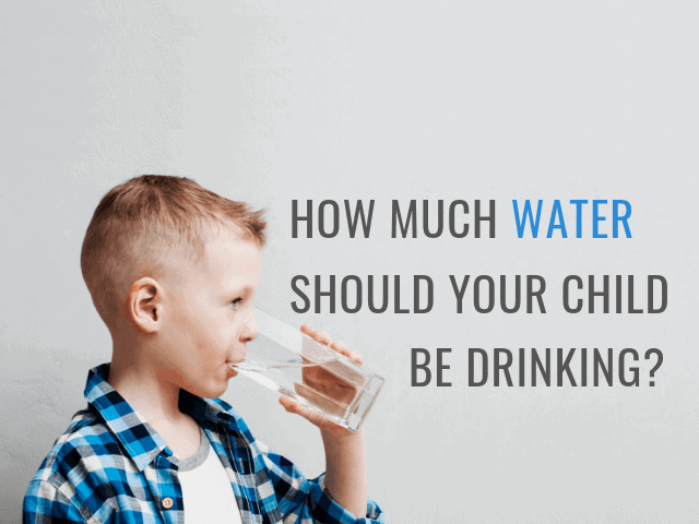 How Much Water Should Your Child be Drinking?
