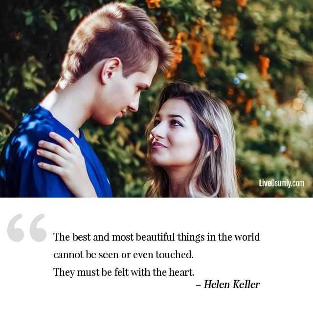 Helen Keller Sad Long Distance Relationship Quotes