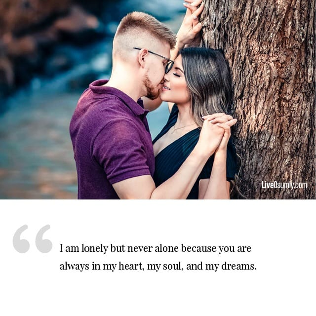 Never Alone Long Distance Relationship Quote