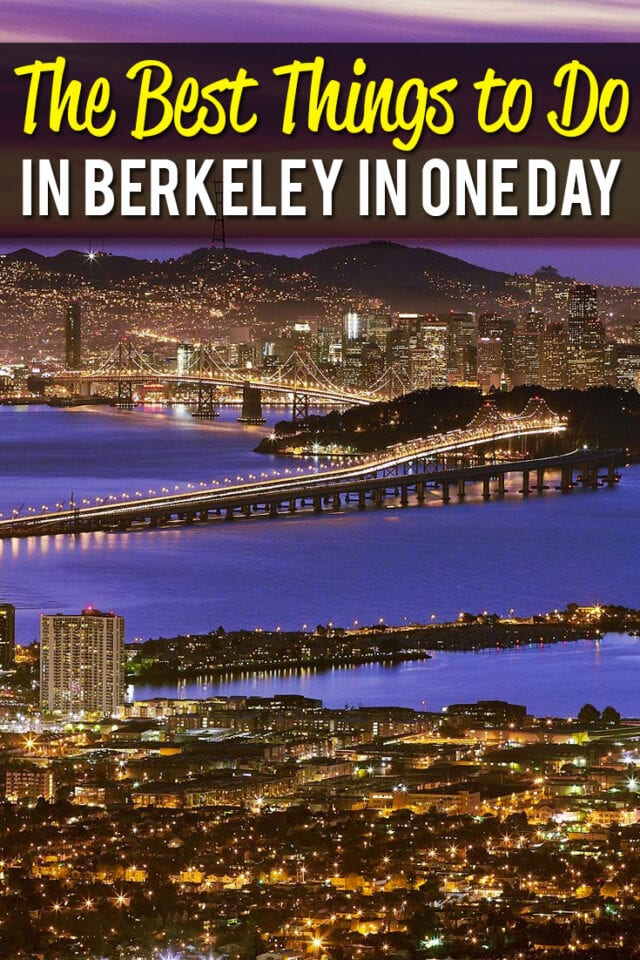 The best things to do in Berkeley in one Day