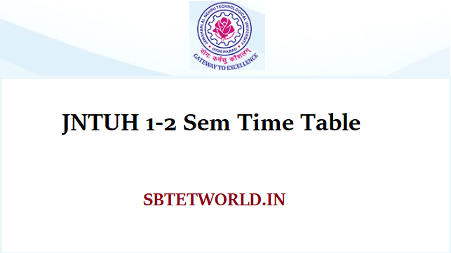 JNTUH 1-2 Sem Time Table 2019