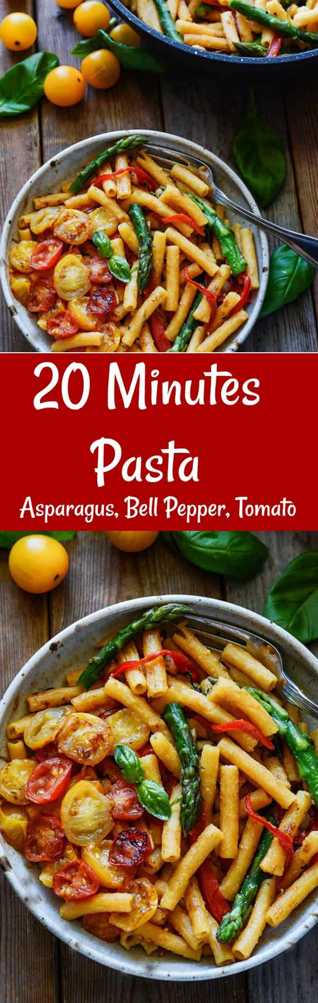 20 Minute Pasta Asparagus, Bell Pepper and Toatoes