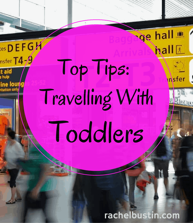 Essential top tips for travelling with toddlers