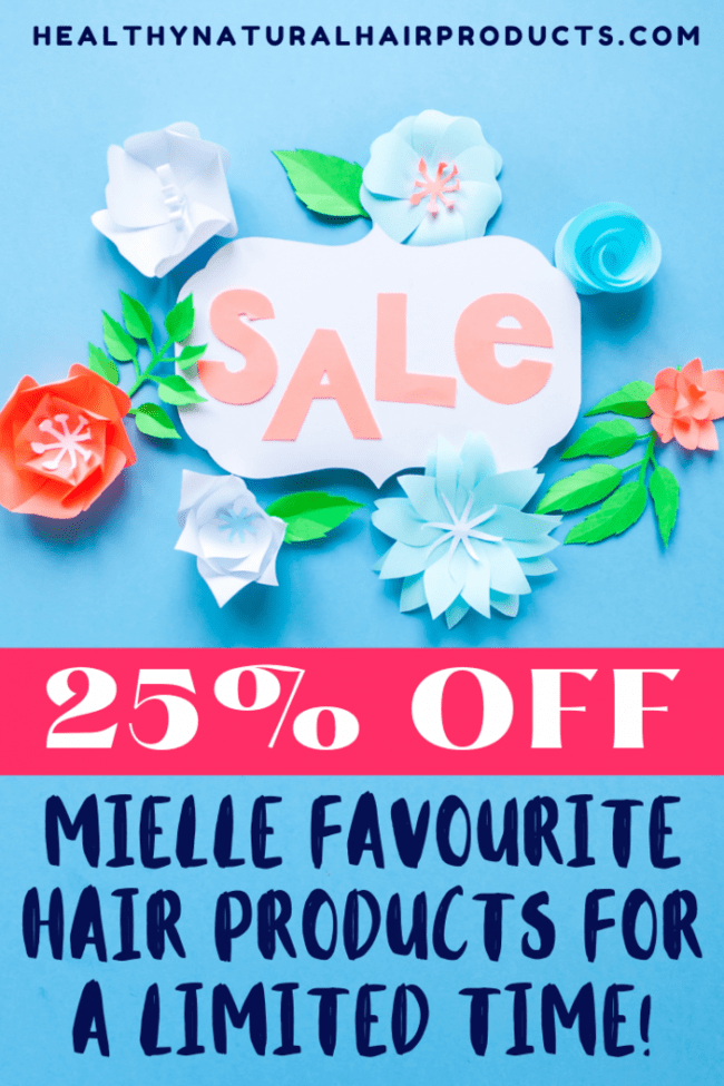 25% off mielle hair products for a limited time