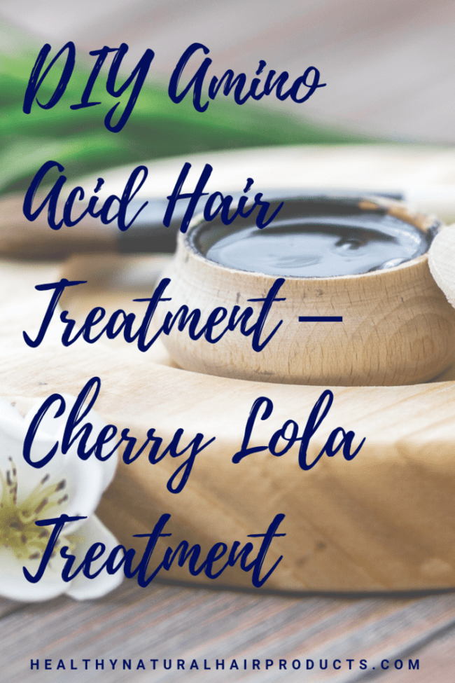 DIY Amino Acid Hair Treatment for Dry Hair – Cherry Lola Treatment