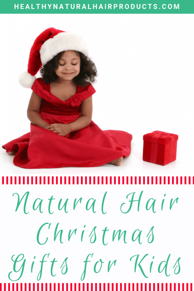 Natural Hair Christmas Gifts for Kids