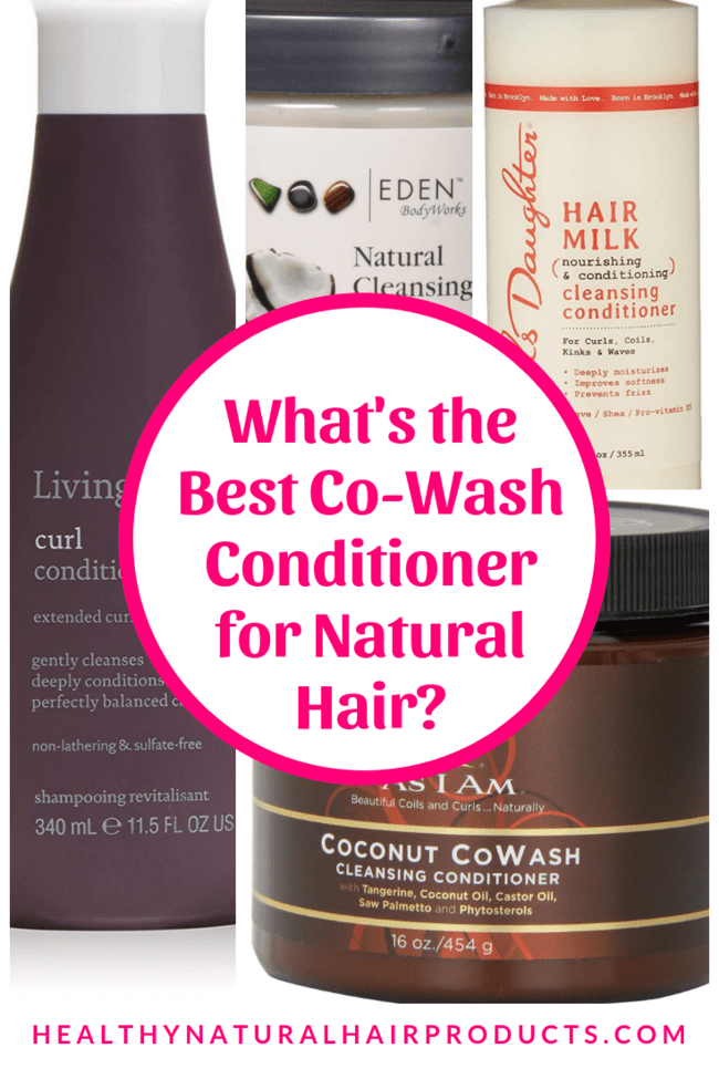 What's the Best Co-Wash Conditioner for Natural Hair