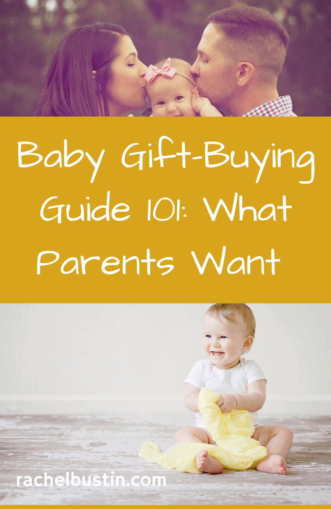 Baby Gift-Buying Guide 101: What Parents Want  - are you stuck on what to buy for a baby shower? Here are some baby gift ideas of what parents want. You can find baby gifts, baby shower gift ideas, ideas for baby gift basket #babyshowergifts #babygifts #babygiftideas - see more at rachelbustin.com
