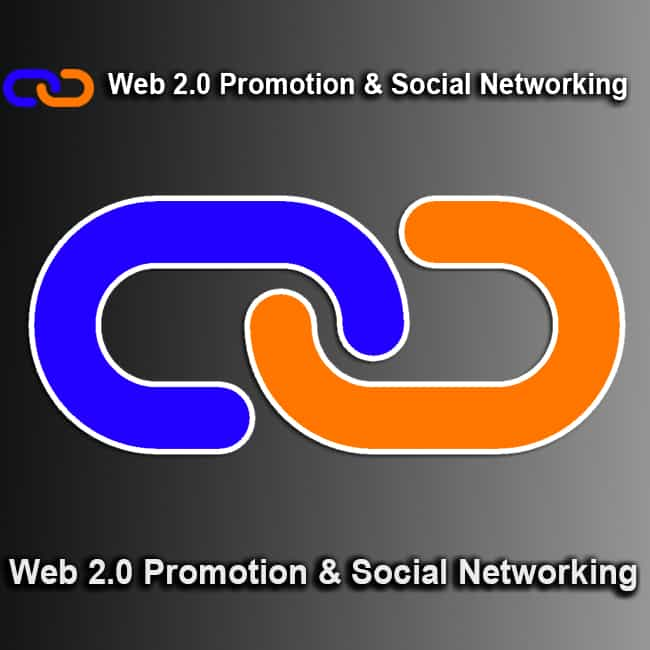 Web 2.0 Promotion & Social Networking