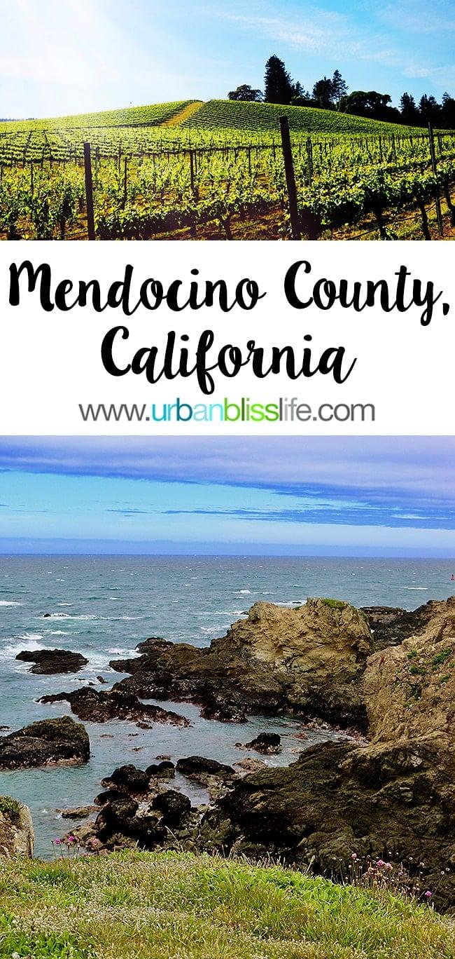 Visit Mendocino County, California