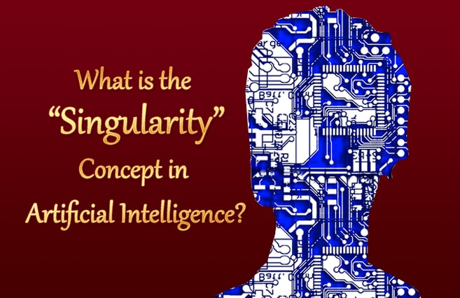 "Photo of What is the ""Singularity"" Concept in Artificial Intelligence?"