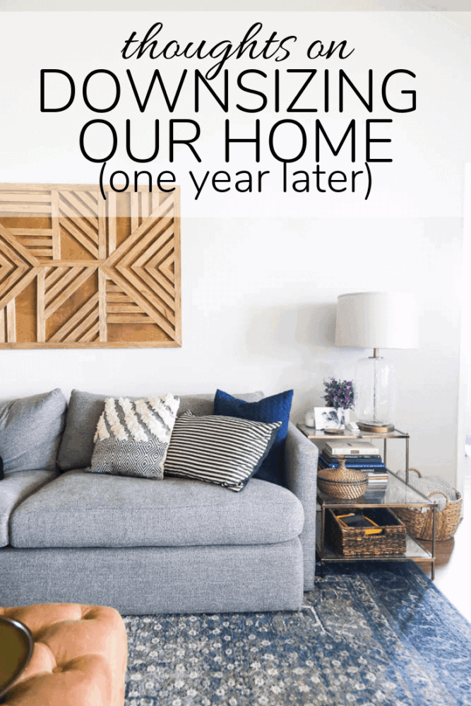 "photo of living room with a text overlay - ""thoughts on downsizing our home one year later"""