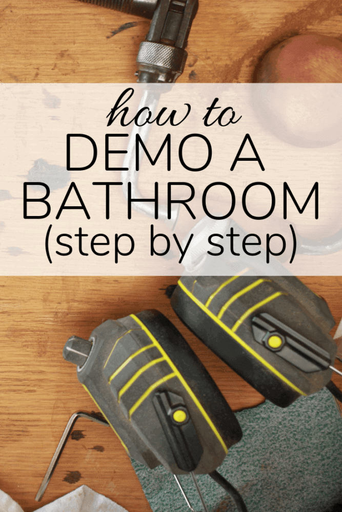 tools with text overlay - how to demo a bathroom step by step