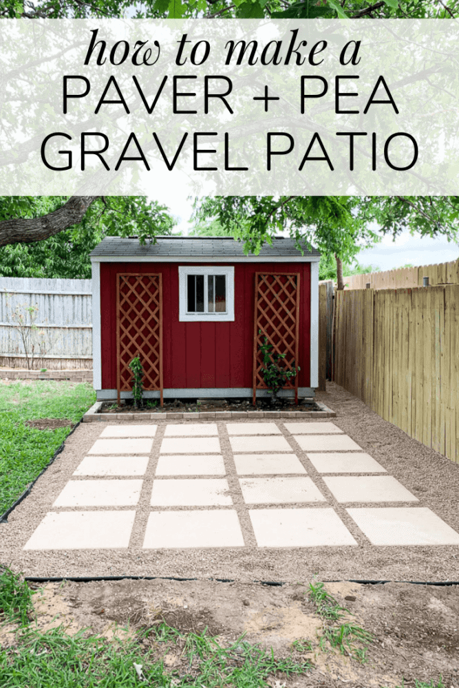pea gravel patio next to a red shed with text overlay - how to make a pea gravel and paver patio