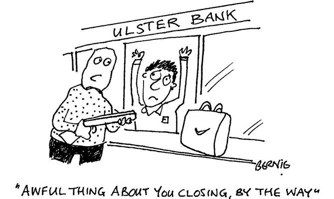 Bernie - Ulster Bank robbery