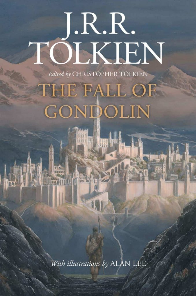 Fall of Gondolin, JRR Tolkien, Morgoth, Middle-Earth, Christopher Tolkien