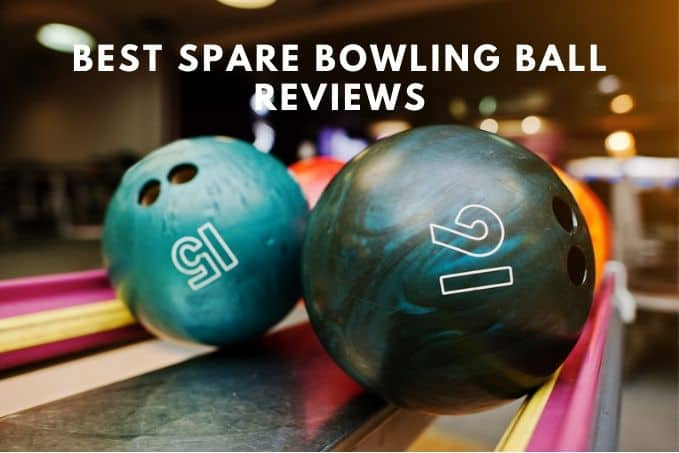 best-spare-bowling-ball-reviews