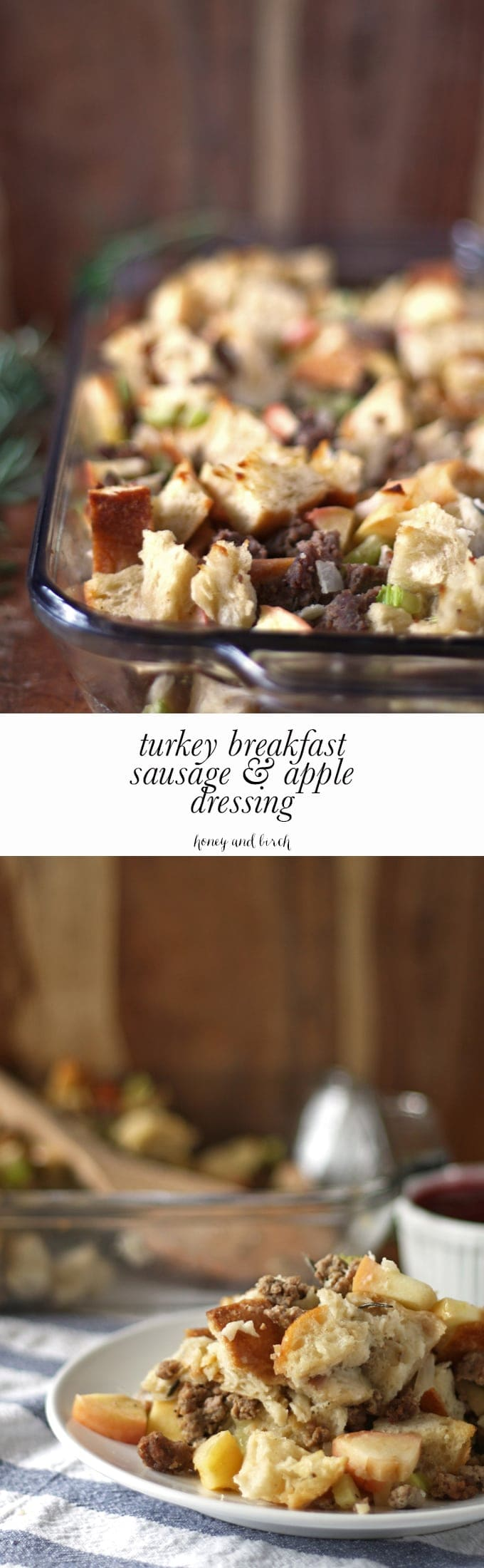 Turkey breakfast sausage and apple dressing - perfect for holiday dinners! | www.honeyandbirch.com | #thanksgiving
