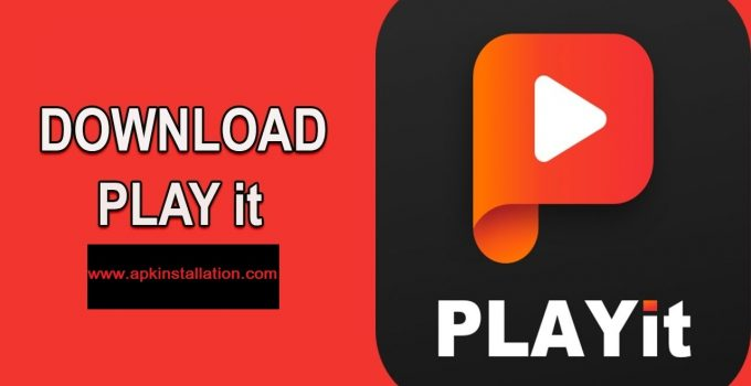 PLAYIT APK FREE DOWNLOAD