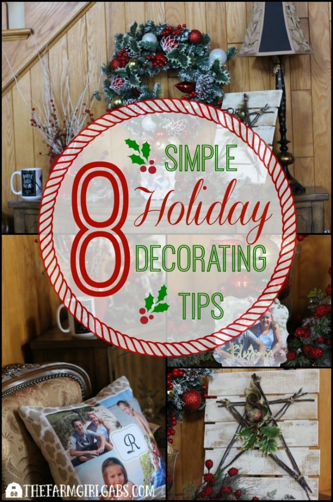 These 8 Simple Holiday Decorating Tips will help you deck the halls for Christmas this holiday season.